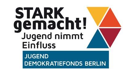 Logo von stark gemacht! Jugend-Demokratiefonds Berlin